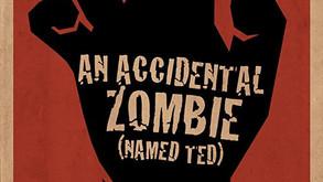 Poster & Trailer For An Accidental Zombie [Named Ted] Starring Kane Hodder