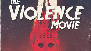 'The Violence Movie Parts 1 & 2' Getting A Special DVD Release