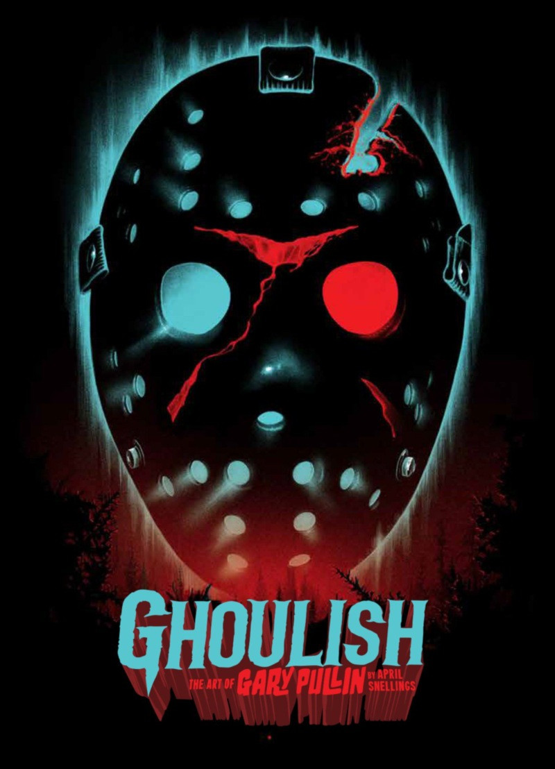 Ghoulish: The Art Of Gary Pullin 2nd Edition