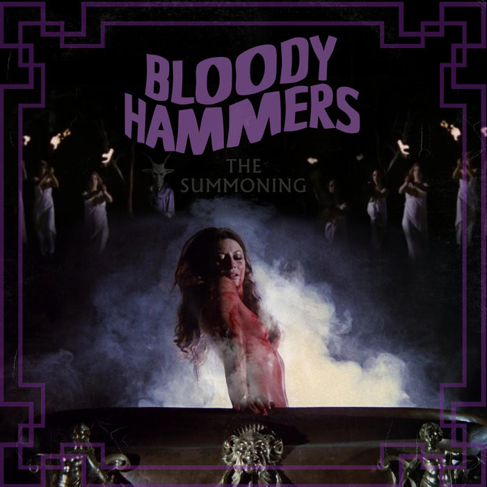 Bloody Hammers The Summoning Crypt Teaze Best Metal 2019