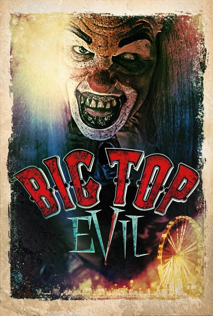 Big Top Evil Gravitas Ventures Poster
