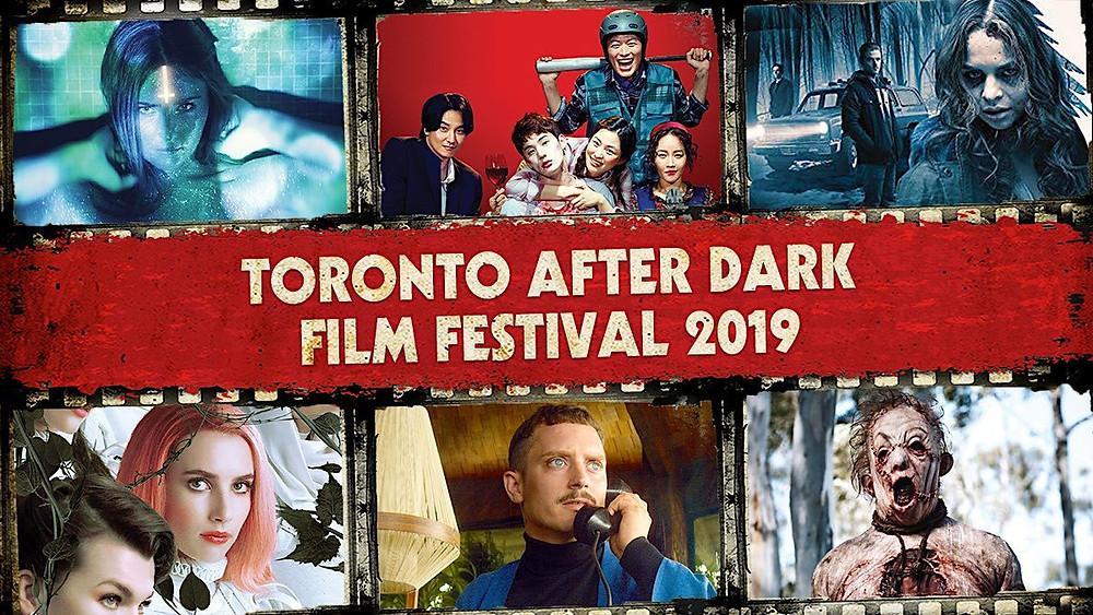 Toronto After Dark 2019 First Wave