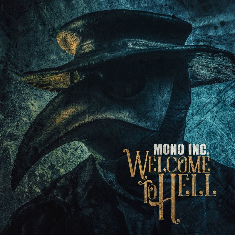Mono Inc. Welcome To Hell Album Review