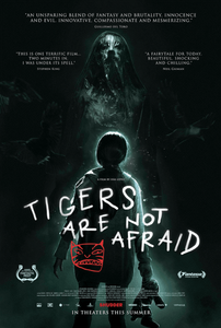 Tiger's Are Not Afraid Theatrical Release Shudder