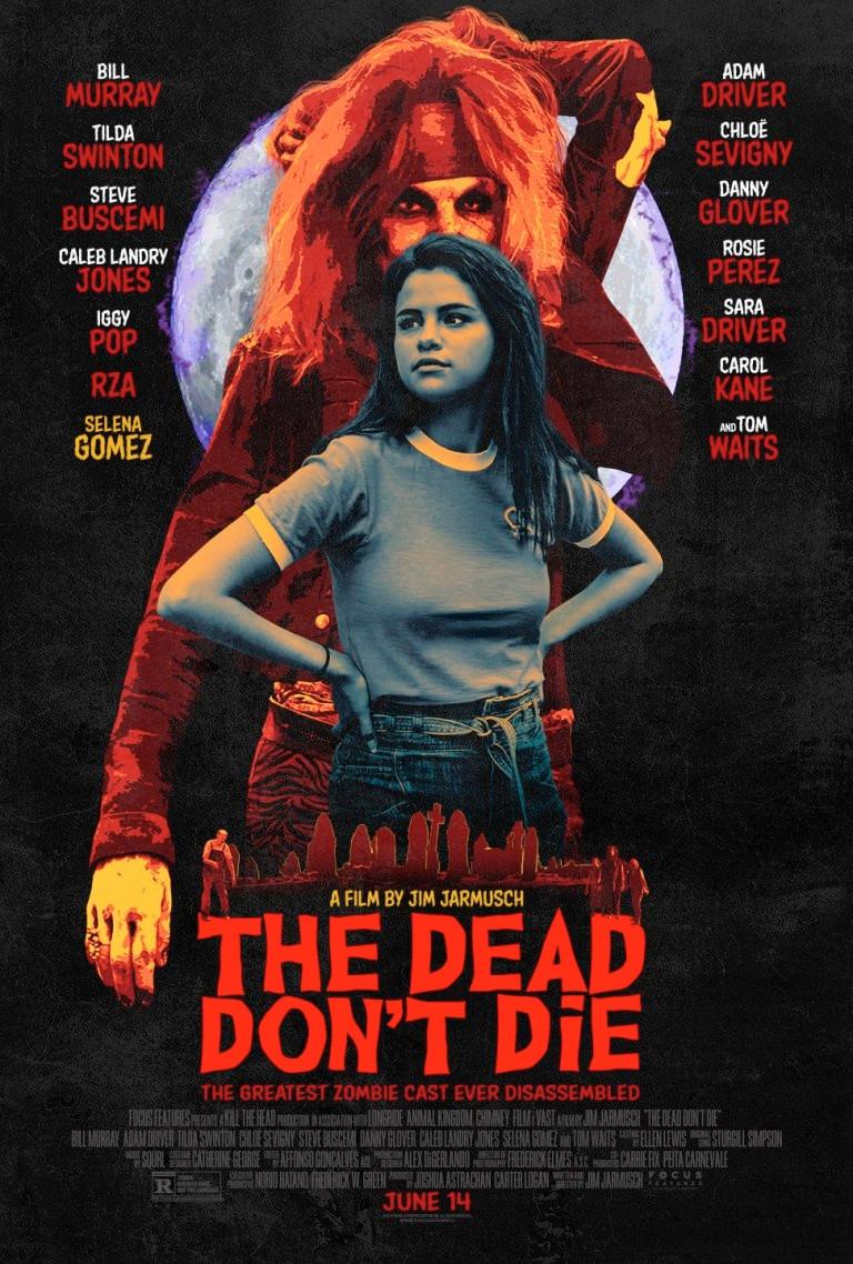 The Dead Don't Die Poster Selena Gomez