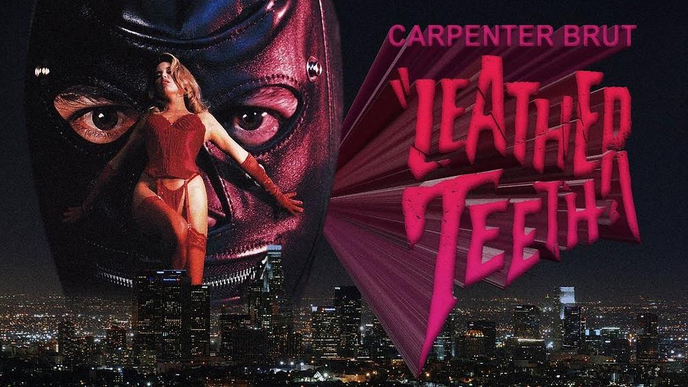 Leather Teeth Music Video Carpenter Brut