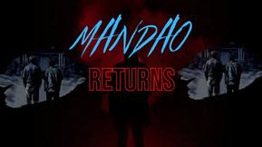 Cult Hit 'Mandao Of The Dead' Launches Sequel 'Mandao Returns' On Kickstarter