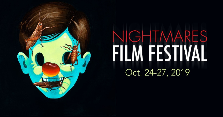 Nightmares Films Fest 2019 Full Lineup