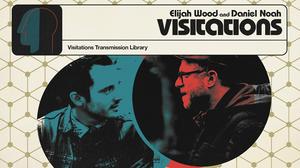 Shudder Visitations with Elijah Wood and Daniel Noah Podcast