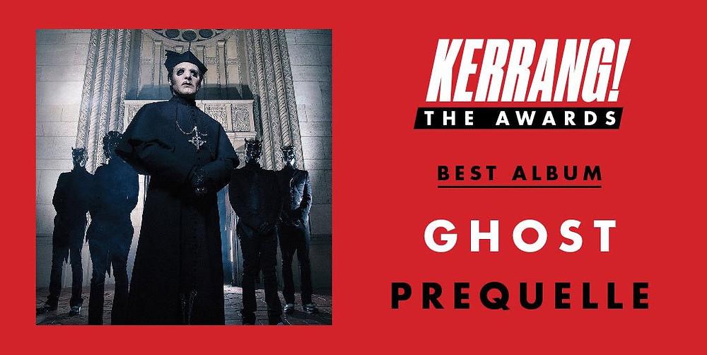Ghost Kerrang Best Album Prequellle