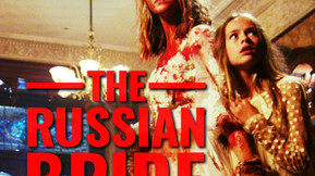[Trailer] 'The Russian Bride' Gets Married To A Madman