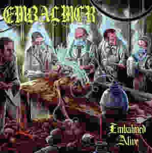 Embalmer Embalmed Alive Album Review