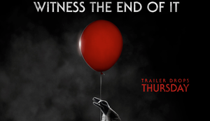 IT Chapter Two Trailer Countdown