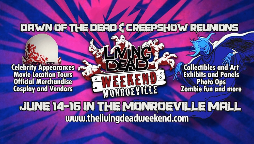 Living Dead Weekend Creepshow Dawn of the Dead
