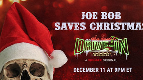 """""""Joe Bob Saves Christmas"""" This December with Shudder's """"The Last Drive-In"""" Holiday Special"""