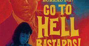 [Blu-ray Review] Arrow Video's 'Detective Bureau 2-3: Go To Hell Bastards!'