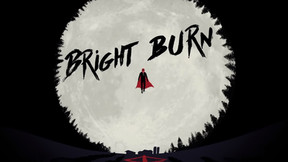 Bloody 'BrightBurn' Motion Comic Teases The Carnage Arriving This Weekend