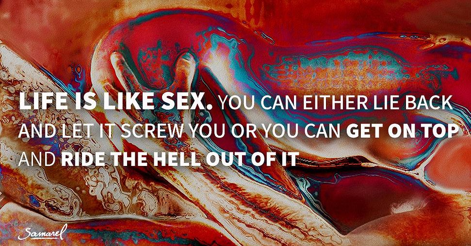 Life-is-like-sex