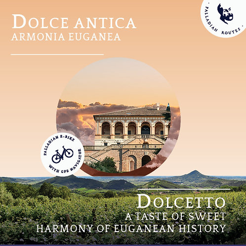 Dolcetto - A taste of the sweet harmony of Euganean history
