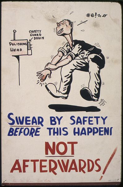 an old accident sign swearing for safety