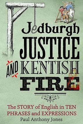 Jedburgh Justice haggard hawks Paul Anthony Jones word phrase origins