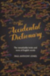 The Accidental Dictionary Paul Anthony Jones book word origins strange etymology remarkable