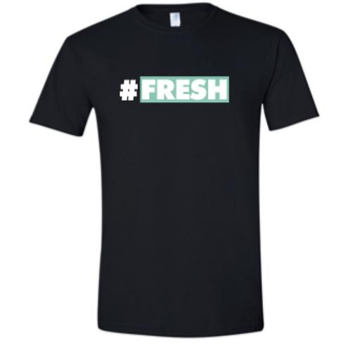 #FRESH T-SHIRT