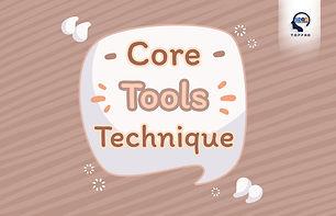 Core Tools Technique.jpg
