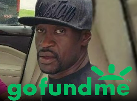 GEORGE FLOYD Go Fund Me Campaign Sets Record, Most Donations Ever.