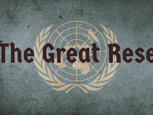 THE GREAT RESET - Η ΜΕΓΑΛΗ ΕΠΑΝΕΚΙΝΝΗΣΗ