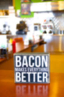 03bacon makes everything better.jpg
