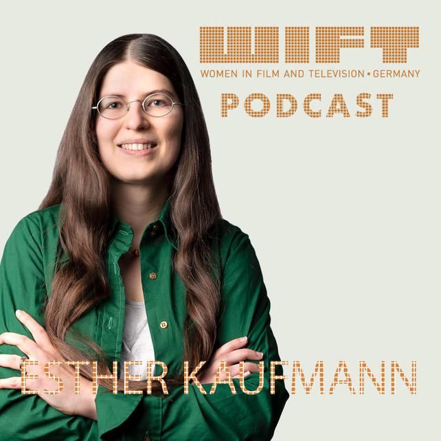 Esther Kaufmann - Screenwriter