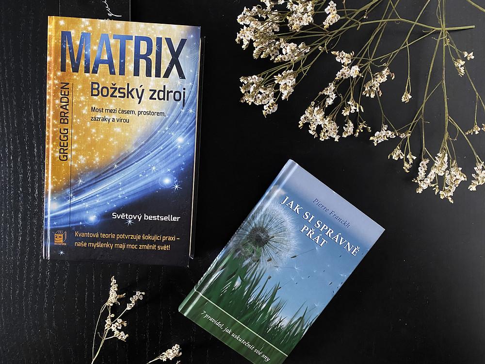 Knihy - Matrix (Božský zdroj) a Jak si správně přát
