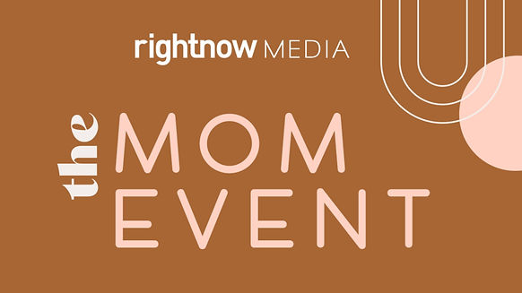 Moms of all ages are welcome to join us Friday, October 22 at 6:30pm.  The RightNow Media Mom Event is an evening created to connect with other moms, hear encouraging messages, and be inspired and refreshed in your relationship with God.