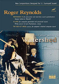 Watershed by Roger Reynolds