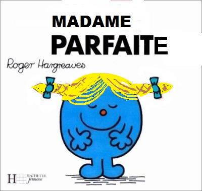 madame parfaite