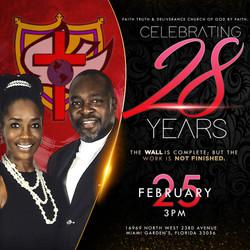 Faith Truth and Deliverance Church of God by Faith 28th Anniversary Flyer