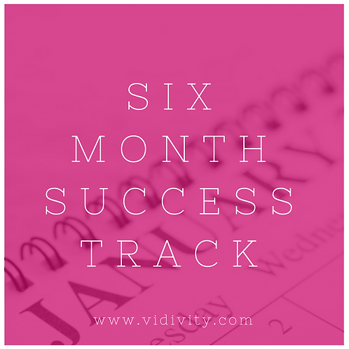 Six Month Success Track