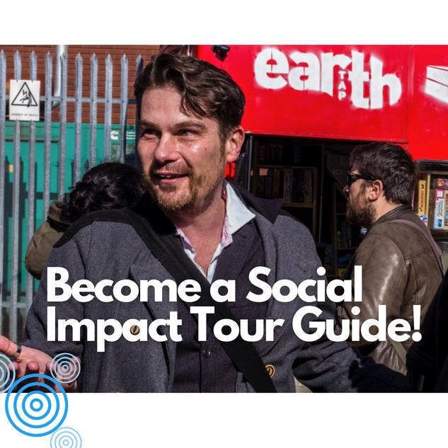 Become a Social Impact Tour guide