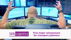 Five major annoyances for transport planners