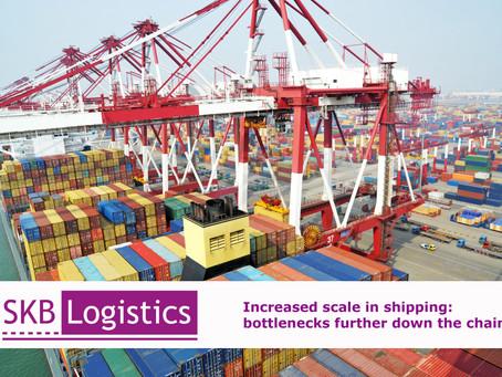 Zunehmende Größenordnung Schifftransport:  Engpass weiter in der Kette