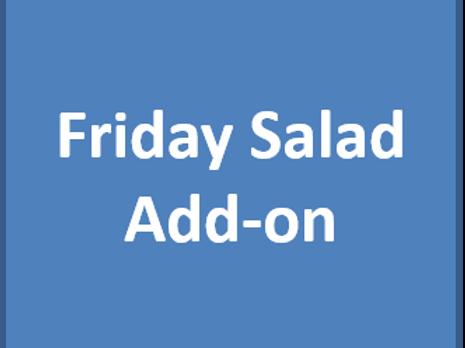Friday Salad Add-on