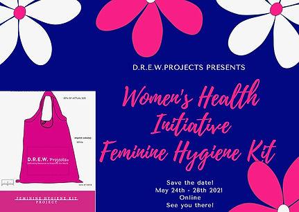 D.R.E.W. Projects Women's Health Initiative Feminine Hygiene Kit