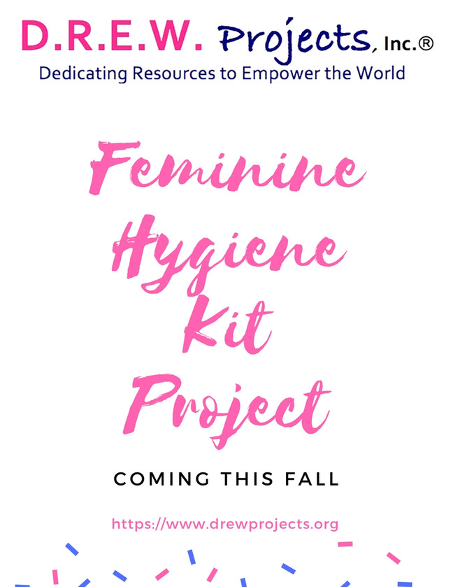 Feminine​ Hygiene Kit Project to Support Women & Girls