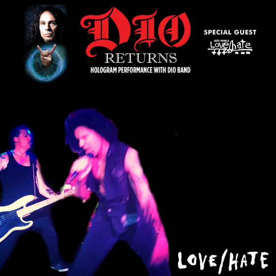 Love / Hate hit the road with Dio Returns USA 2019