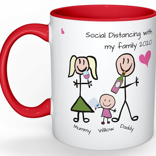 Exclusive Custom Hand Designed 'My Family Social Distance' Mug