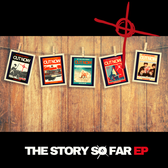The Story So Far....EP