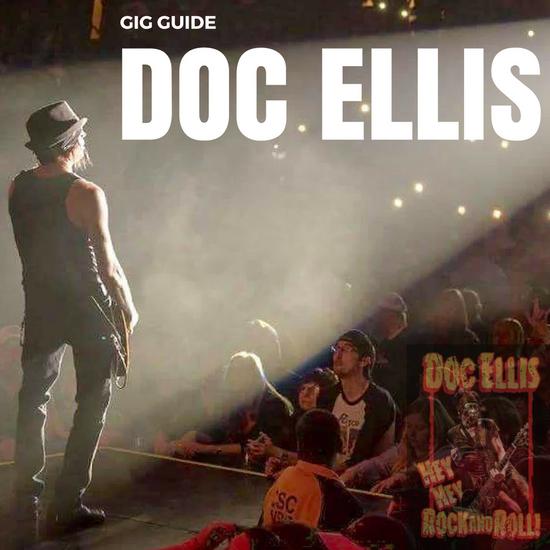 Doc Ellis Gig Guide