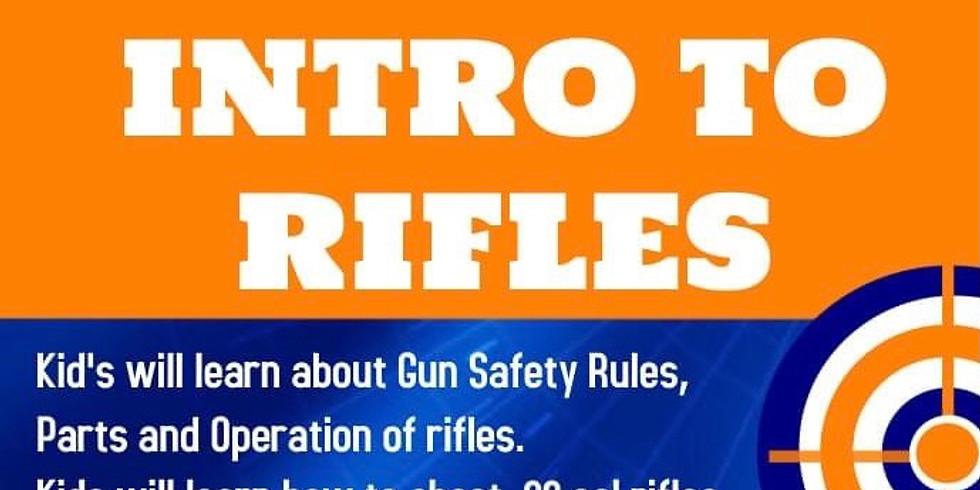 Kid's Intro to Rifles - $65