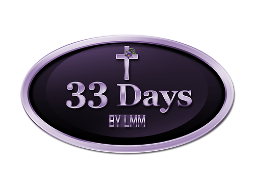33 Days By LMM